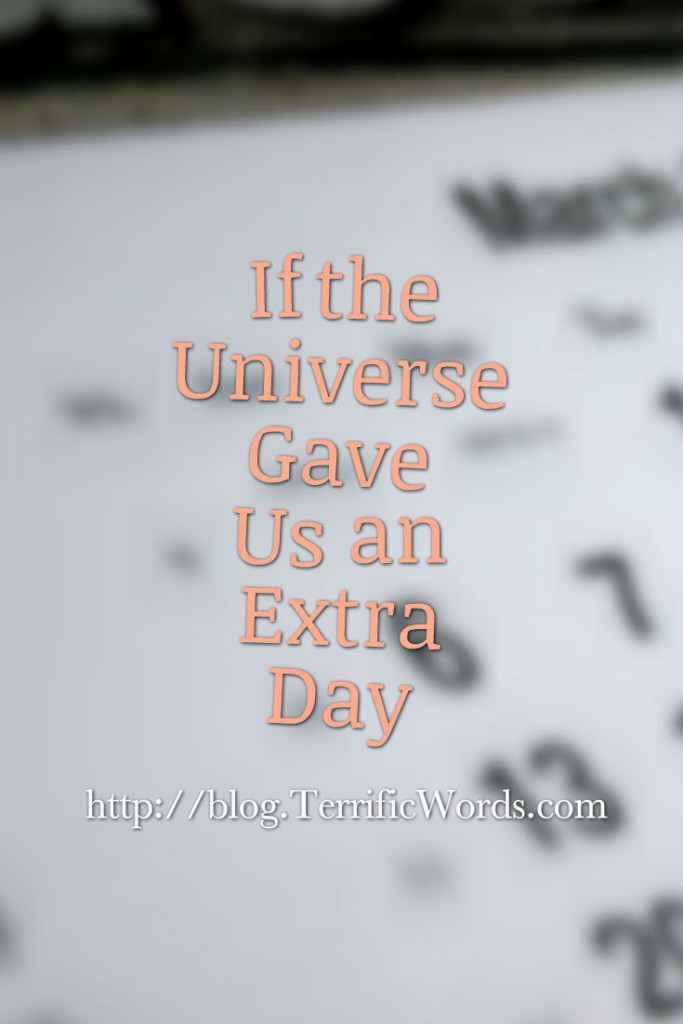 If the Universe Gave Us an Extra Day…