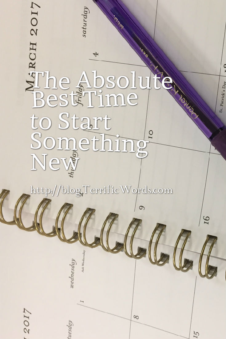 The Absolute Best Time to Start Something New