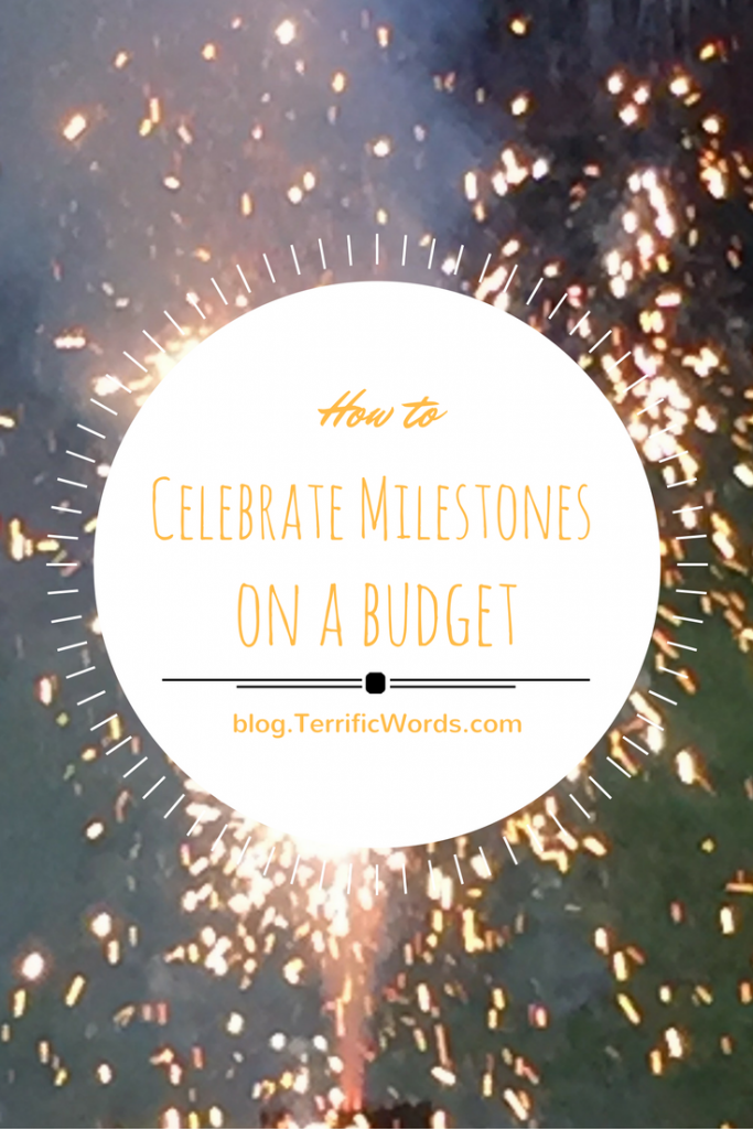 How to Celebrate Milestones on a Budget