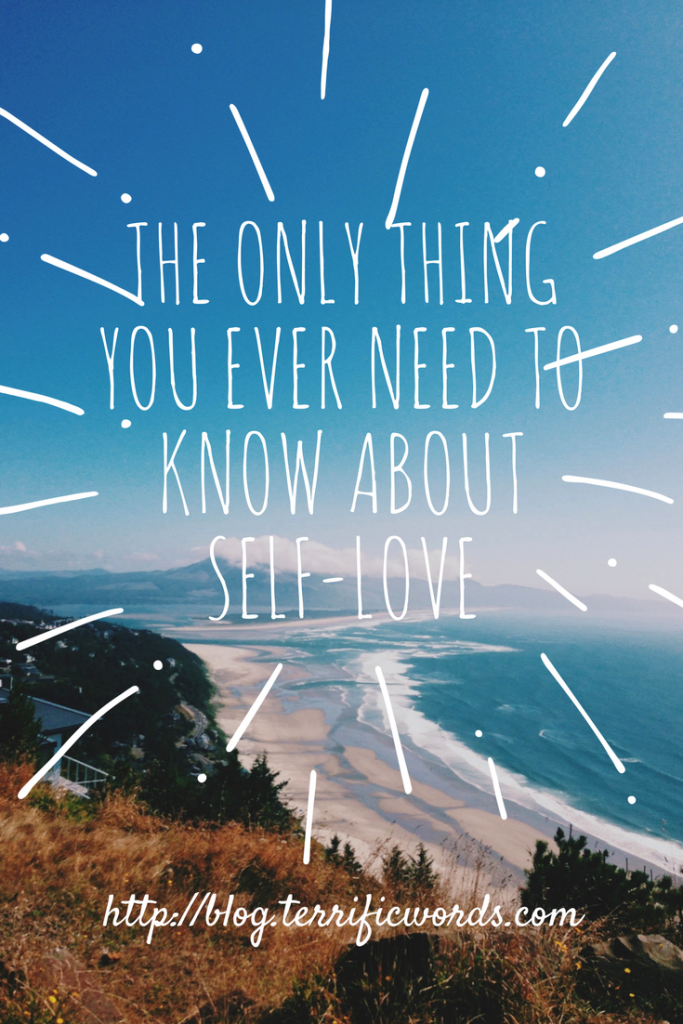 The Only Thing You Ever Need to Know about Self-Love