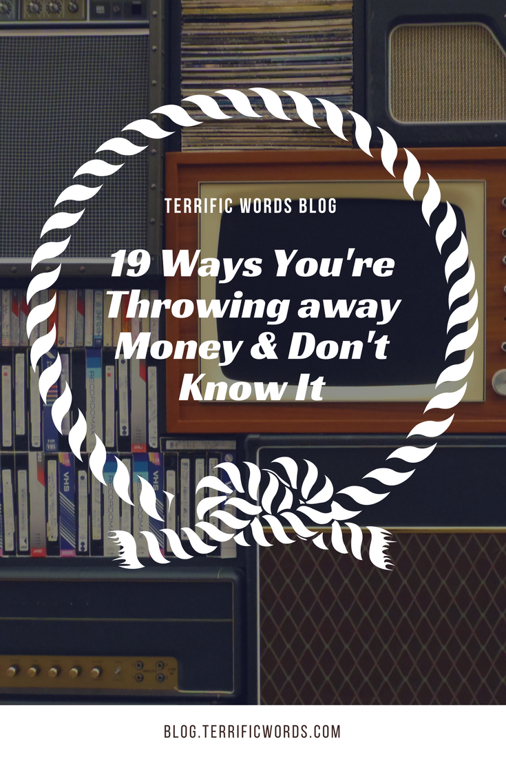 We are a wasteful society and money is no exception. Find out how you are throwing away money without realizing it.