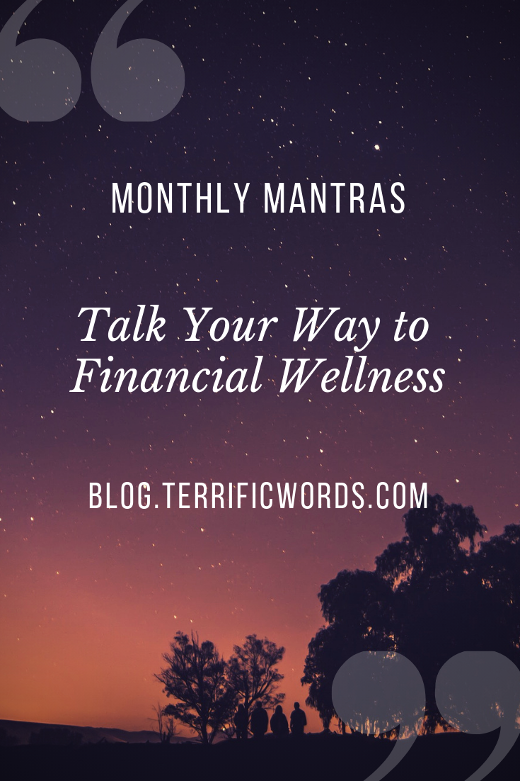 Monthly Mantras: Talk your way to financial wellness