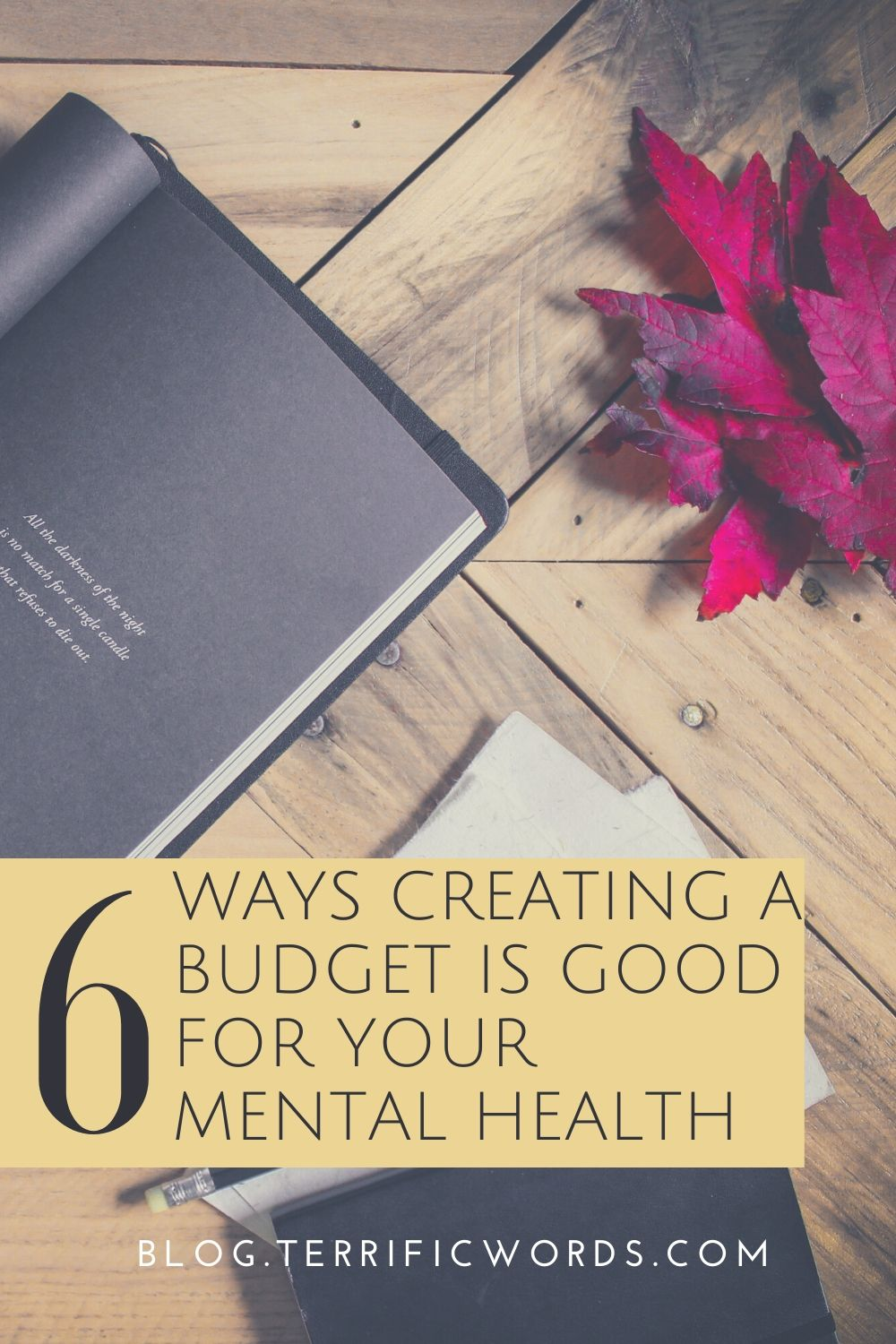 6 Ways Creating a Budget is Good for your mental health