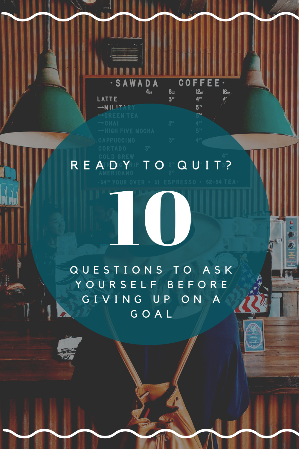 10 Things To Consider Before Giving Up On Your Dream