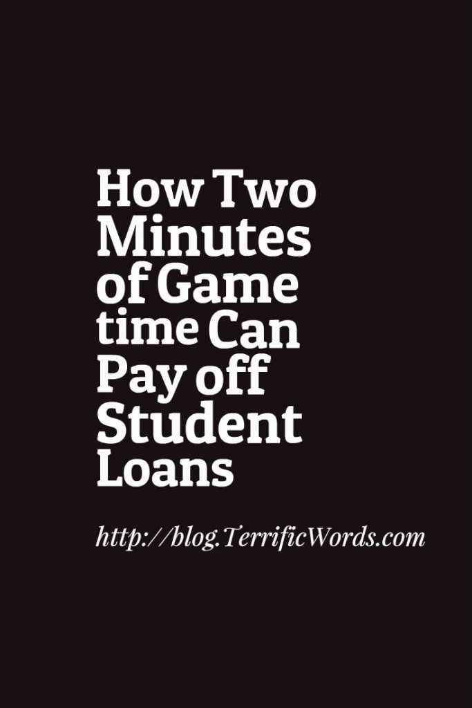 How Two Minutes of Game time Can Pay off Student Loans