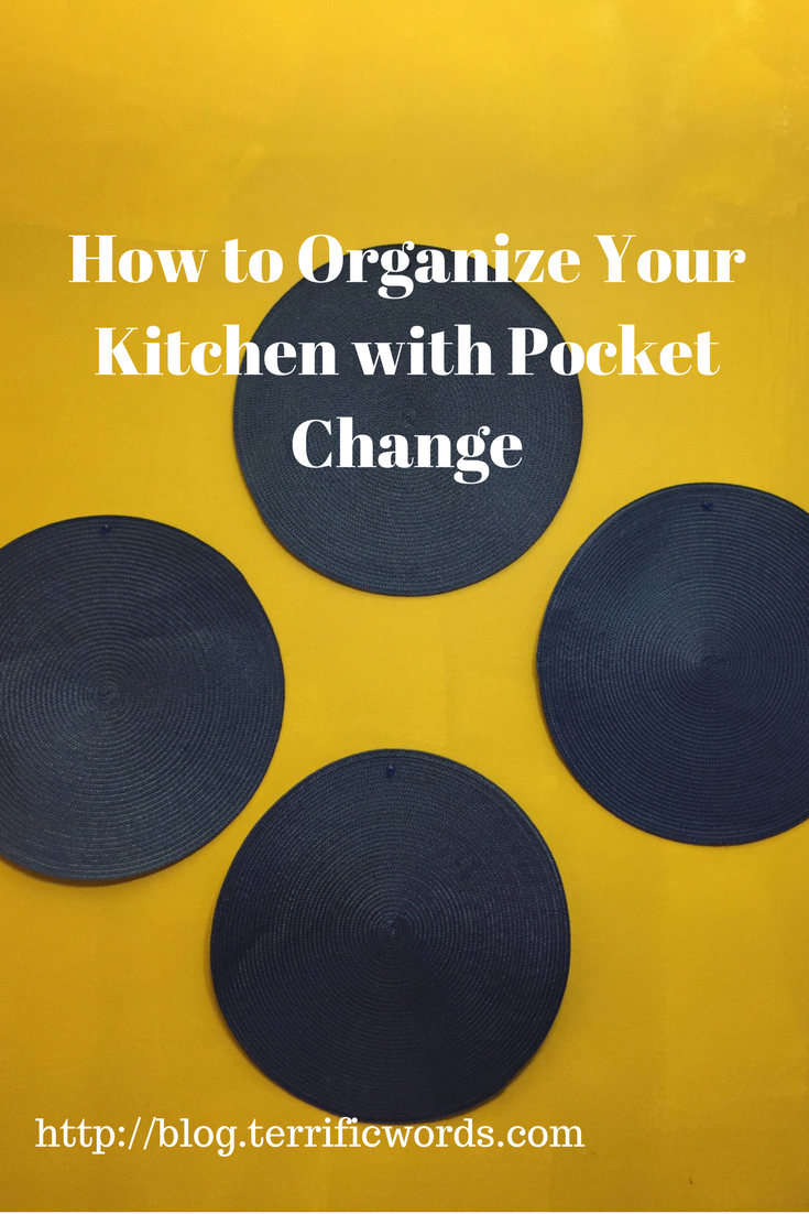 If your house isn't in order, you finances will never be in order. Learn how to organzine your kitchen on a dime.