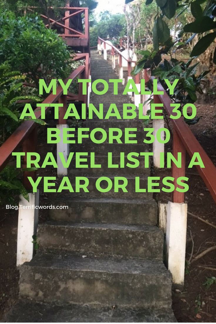 My Totally Attainable 30 Before 30 List in A Year or Less