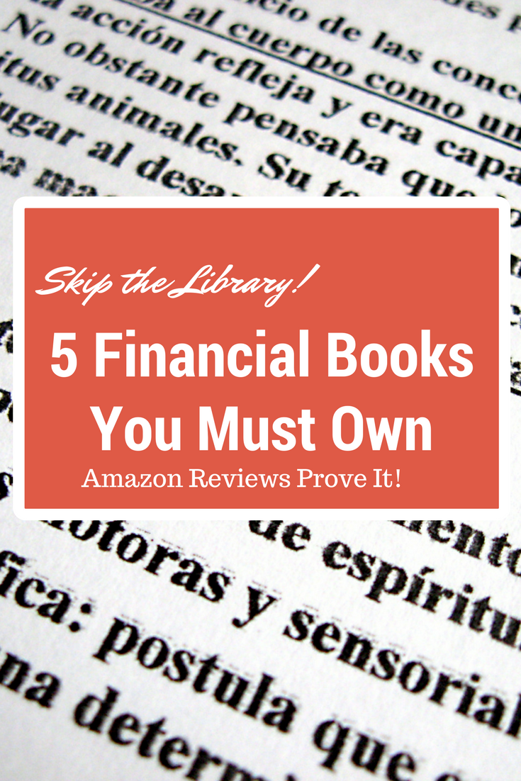Amazon doesn't lie. Every book on this list has hundreds to thousands of reviews with more than 50 percent being positive. Sometimes a trip the library just doesn't give a book or you justice. Some books are just too good and so life changing that you must own them.