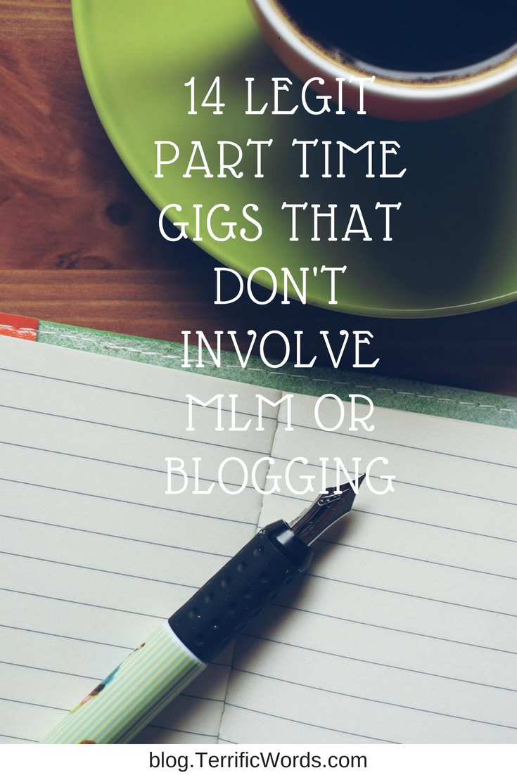 14 Legit Part Time Gigs that Don't Involve MLM or starting a blog
